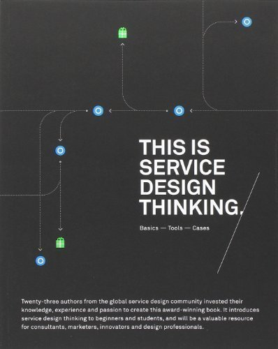 This is Service Design Thinking: Basics Tools Cases