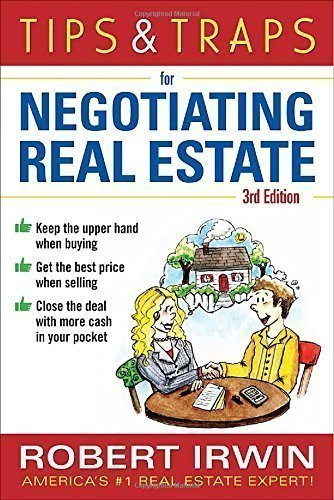 Tips & Traps for Negotiating Real Estate Third Edition