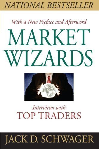Market Wizards Updated: Interviews With Top Traders