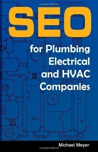 SEO for Plumbing Electrical & HVAC Companies