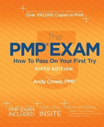 The PMP Exam: How to Pass on Your First Try Fifth Edition
